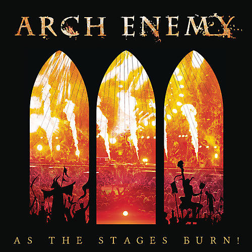 Alliance Arch Enemy - As The Stages Burn! thumbnail