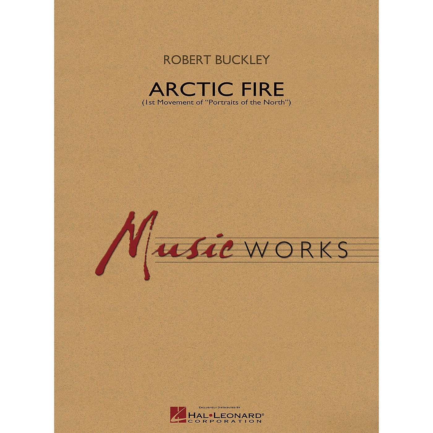 Hal Leonard Arctic Fire Concert Band Level 4 Composed by Robert Buckley thumbnail