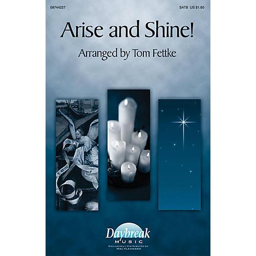 Daybreak Music Arise and Shine! SATB composed by Tom Fettke thumbnail