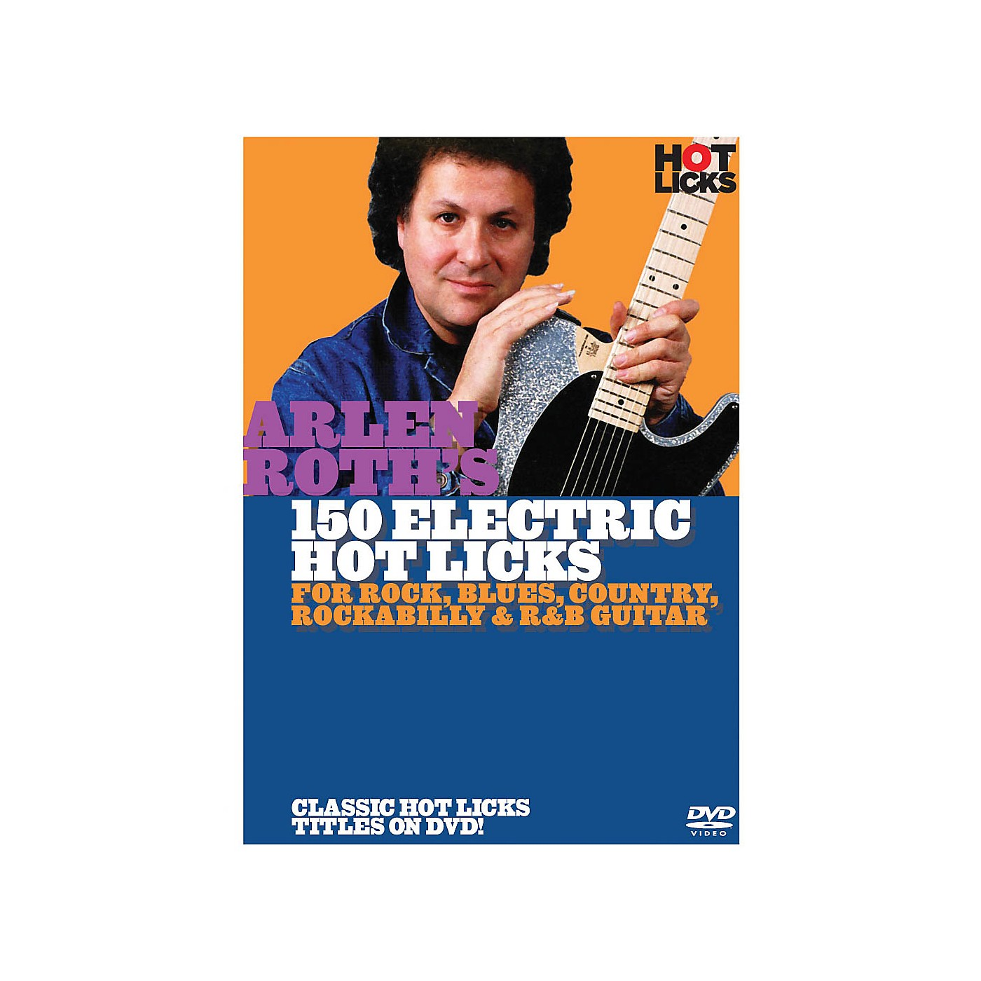 Music Sales Arlen Roth - 150 Hot Licks for Electric Guitar Music Sales America Series DVD Written by Arlen Roth thumbnail