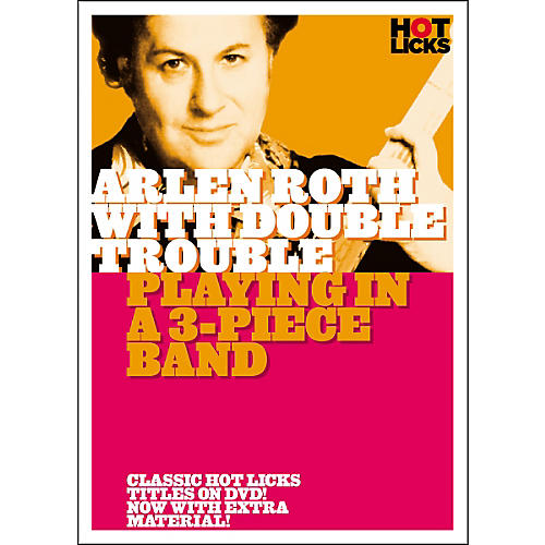 Hot Licks Arlen Roth with Double Trouble: Playing in a 3-Piece Band DVD thumbnail