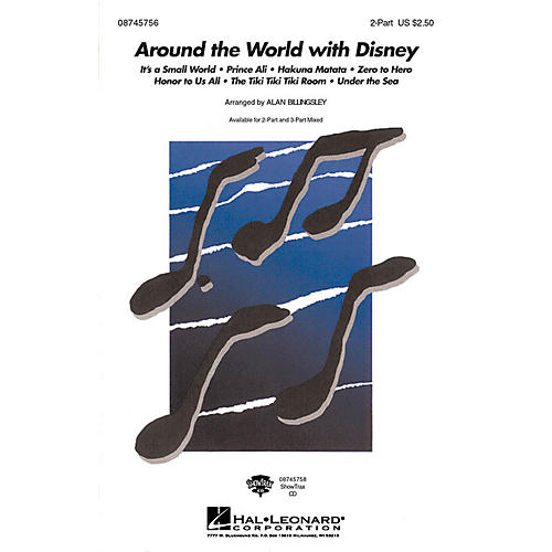 Hal Leonard Around the World with Disney 2-Part arranged by Alan Billingsley thumbnail