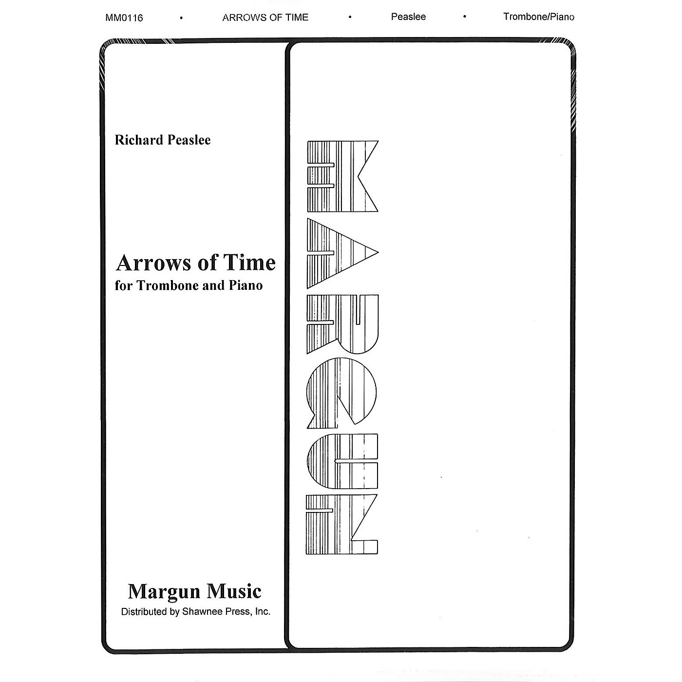 Margun Music Arrows of Time (for Trombone and Piano) Shawnee Press Series thumbnail