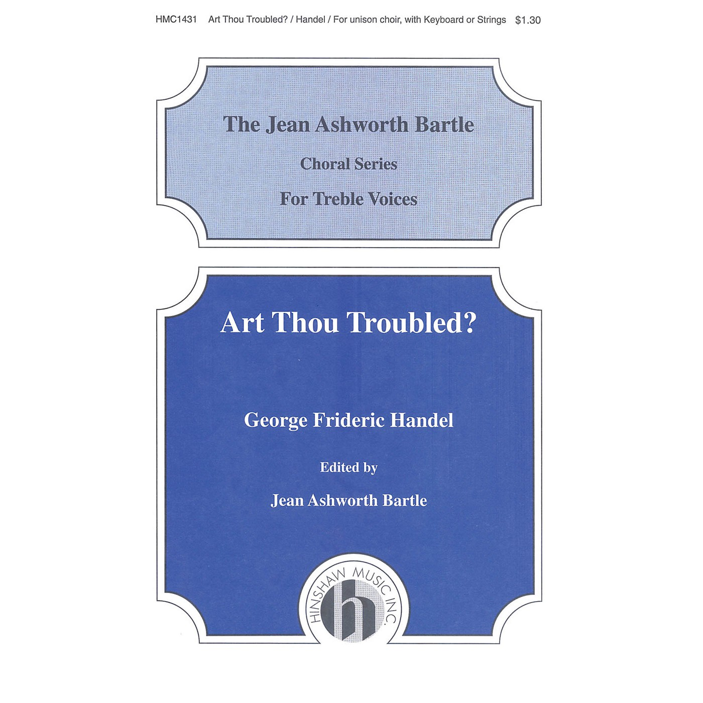 Hinshaw Music Art Thou Troubled UNIS composed by George Frederick Handel thumbnail
