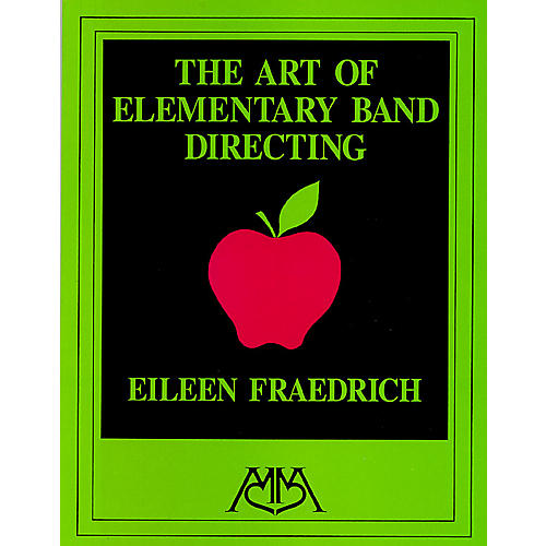 Meredith Music Art of Elementary Band Directing Meredith Music Resource Series by Eileen Fraedrich thumbnail