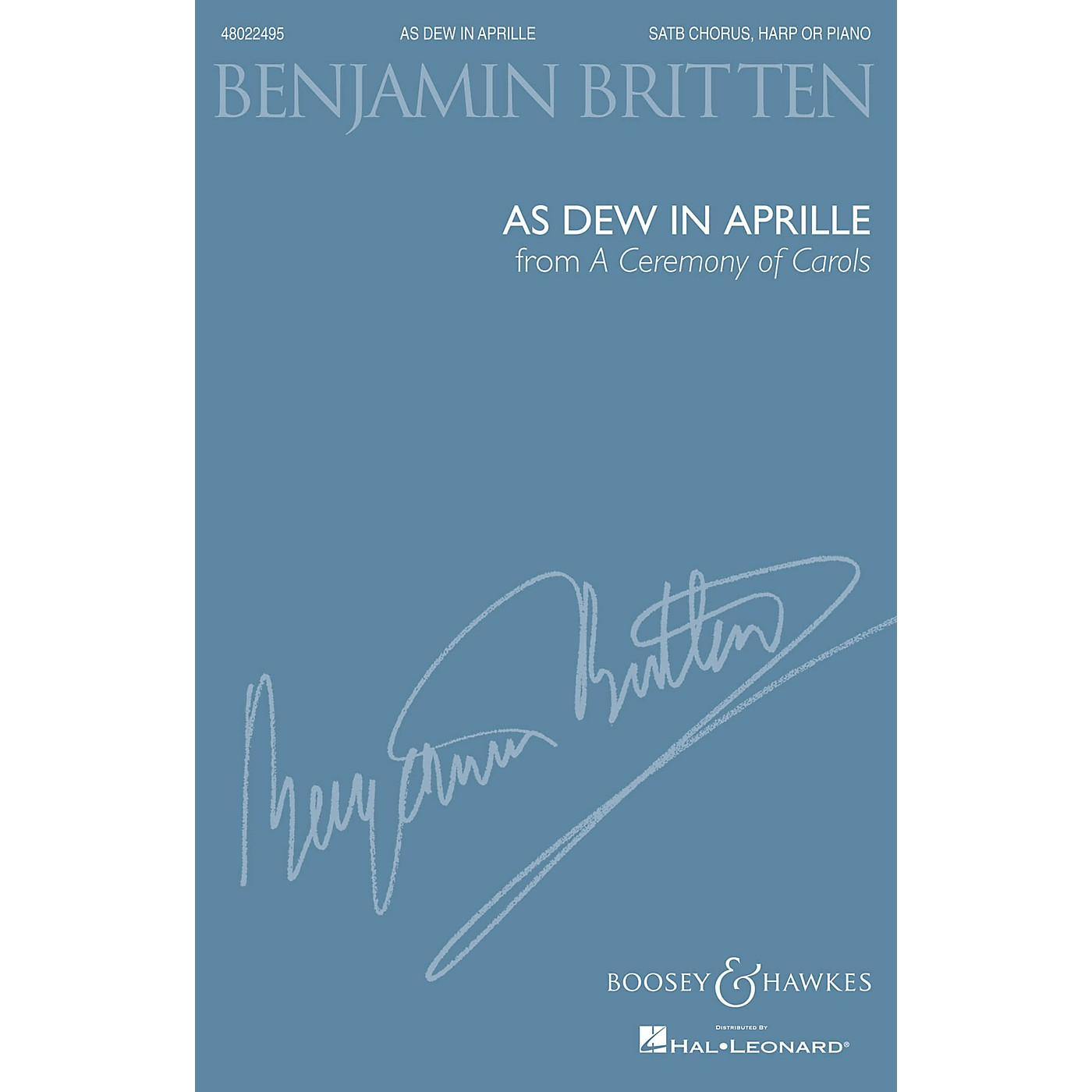 Boosey and Hawkes As Dew in Aprille (from A Ceremony of Carols) (SATB and Harp or Piano, New Edition) by Benjamin Britten thumbnail