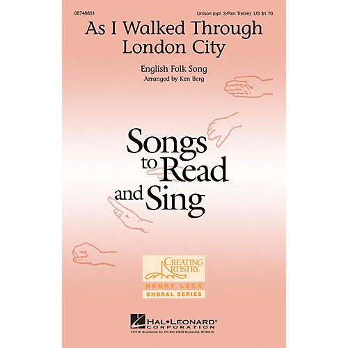 Hal Leonard As I Walked Through London City Unison or optional 3-Part arranged by Ken Berg thumbnail