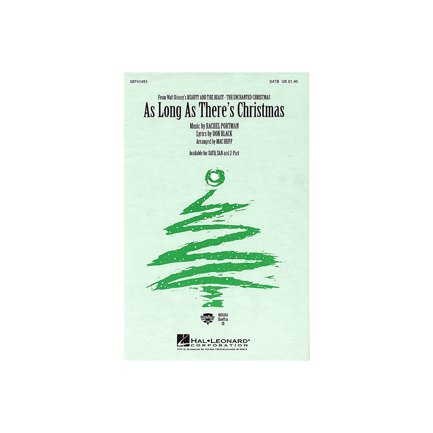 Hal Leonard As Long As There's Christmas (from Beauty and the Beast - The Enchanted Christmas) SATB arranged by Mac Huff thumbnail