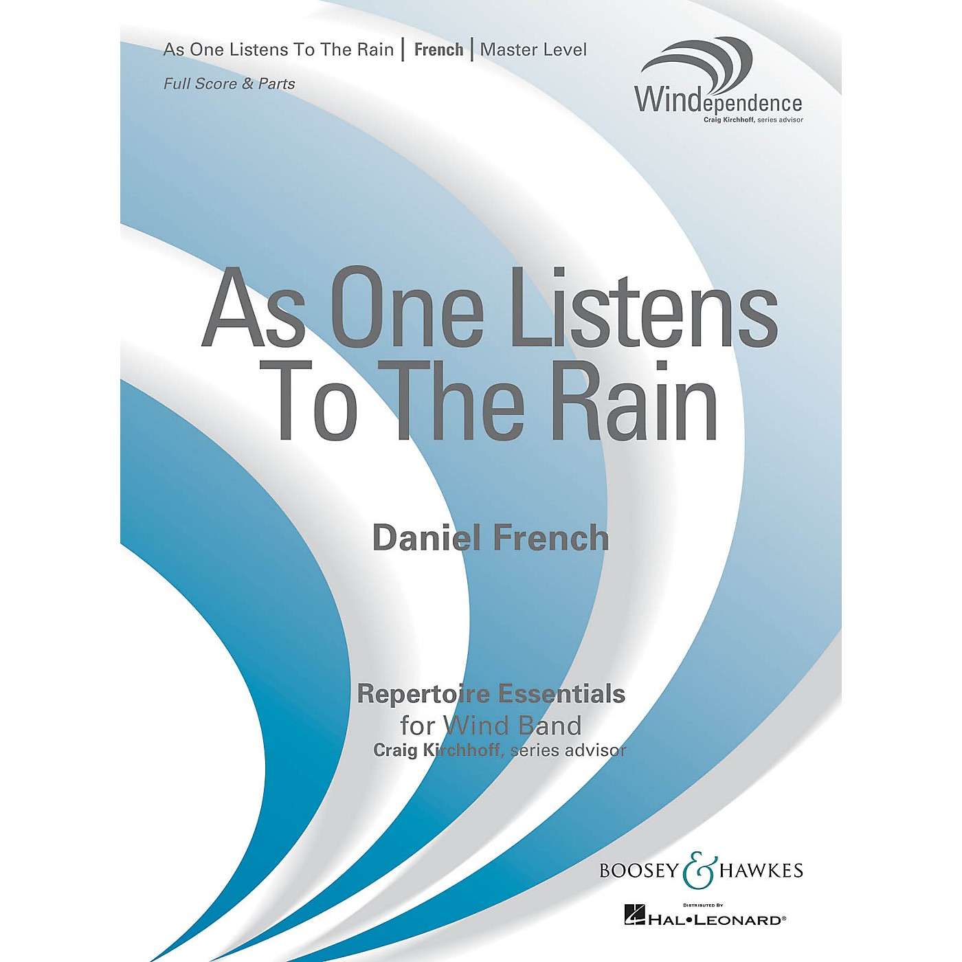 Boosey and Hawkes As One Listens to the Rain (Score Only) Concert Band Level 4 Composed by Daniel French thumbnail