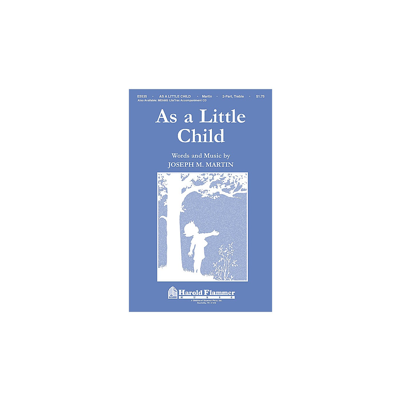 Shawnee Press As a Little Child (Incorporating Jesus Loves Me) 2-Part composed by Joseph M. Martin thumbnail
