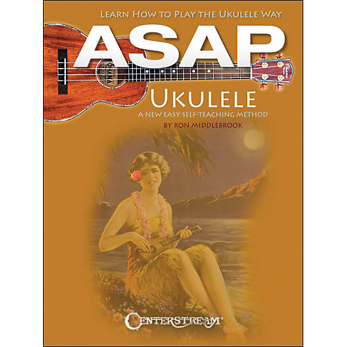 Centerstream Publishing Asap Ukulele : Learn To Play The Ukulele Way: A New Easy Self-Teaching Method (Book)-thumbnail