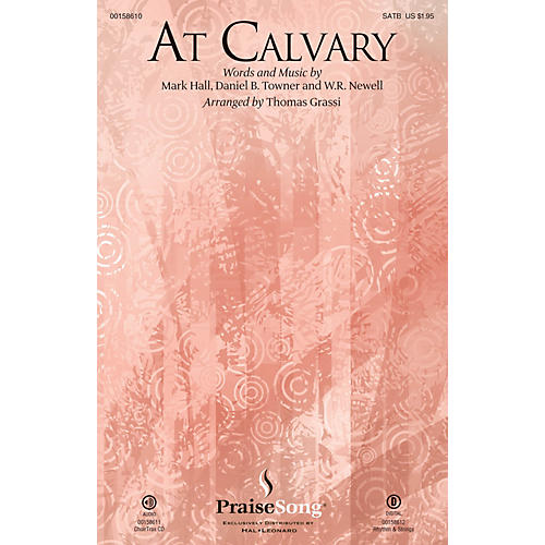 PraiseSong At Calvary SATB by Casting Crowns composed by Mark Hall thumbnail