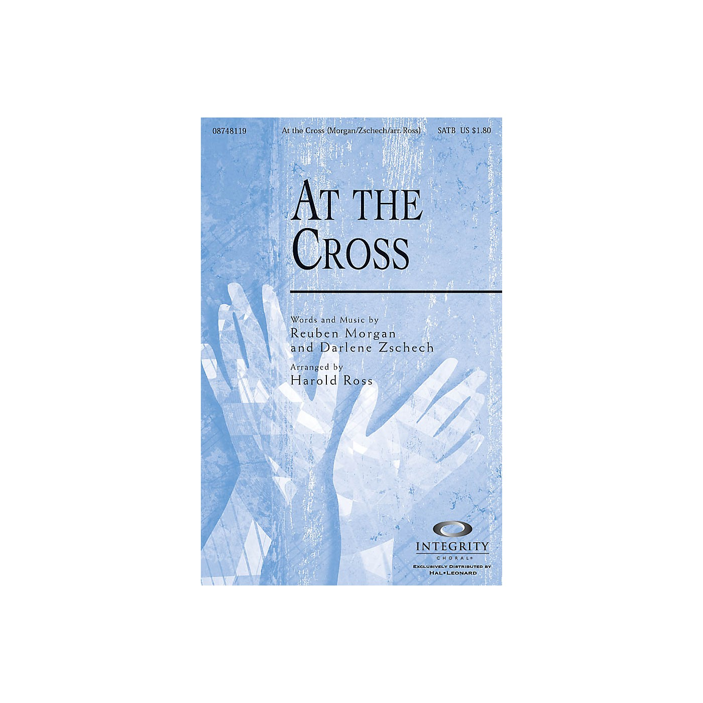 Integrity Choral At the Cross SATB Arranged by Harold Ross thumbnail