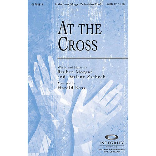 Integrity Choral At the Cross SPLIT TRAX Arranged by Harold Ross thumbnail