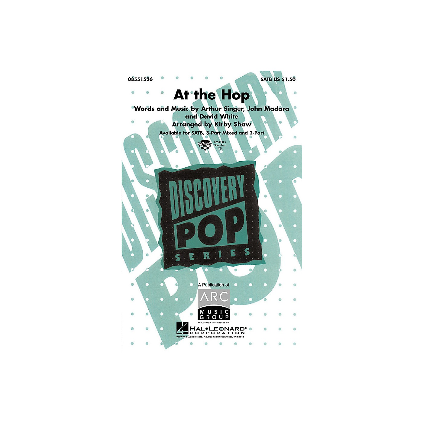 Hal Leonard At the Hop (SATB) SATB by Danny and the Juniors arranged by Kirby Shaw thumbnail