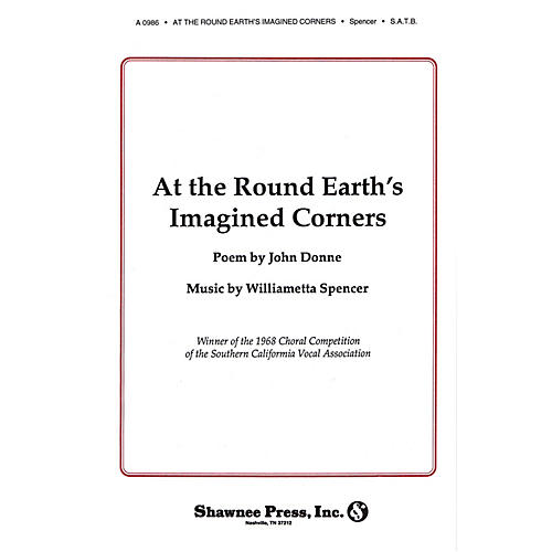 Shawnee Press At the Round Earth's Imagined Corners SATB composed by Williametta Spencer thumbnail