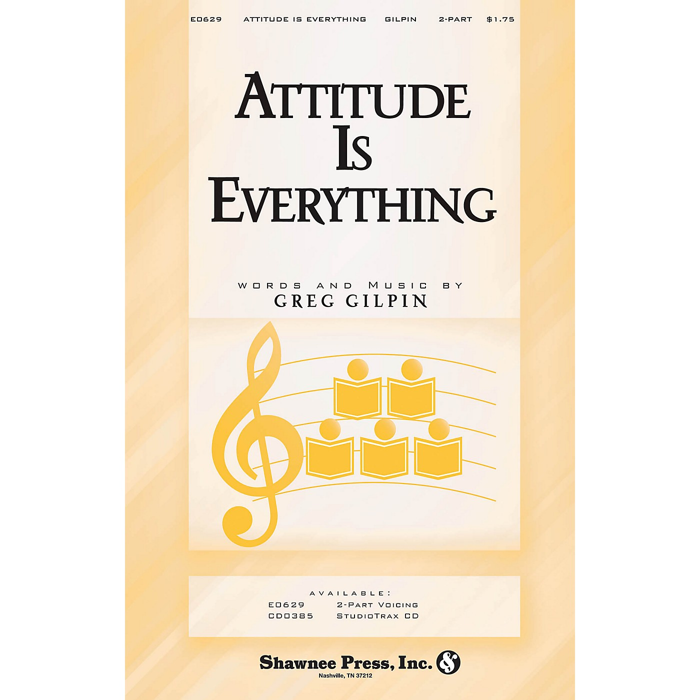 Shawnee Press Attitude Is Everything 2-Part composed by Greg Gilpin thumbnail