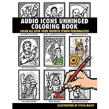 Hal Leonard Audio Icons Unhinged Coloring Book - Color All Over Your Favorite Studio Personalities