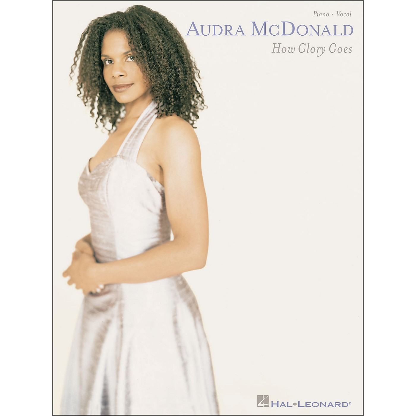 Hal Leonard Audra McDonald How Glory Goes Piano Vocal arranged for piano, vocal, and guitar (P/V/G) thumbnail