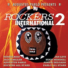 Augustus Pablo - Rockers International 2