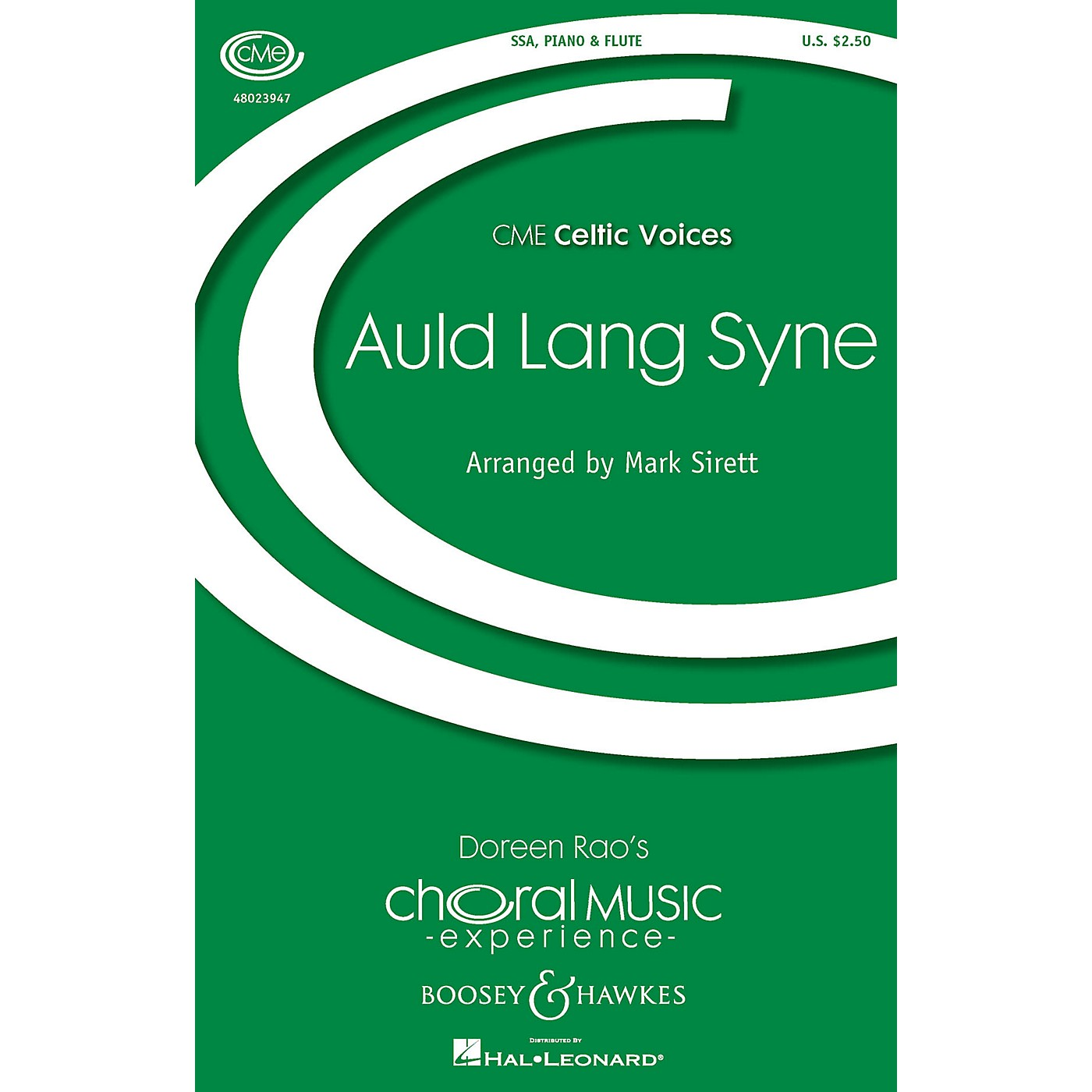 Boosey and Hawkes Auld Lang Syne (CME Celtic Voices) SSA arranged by Mark Sirett thumbnail