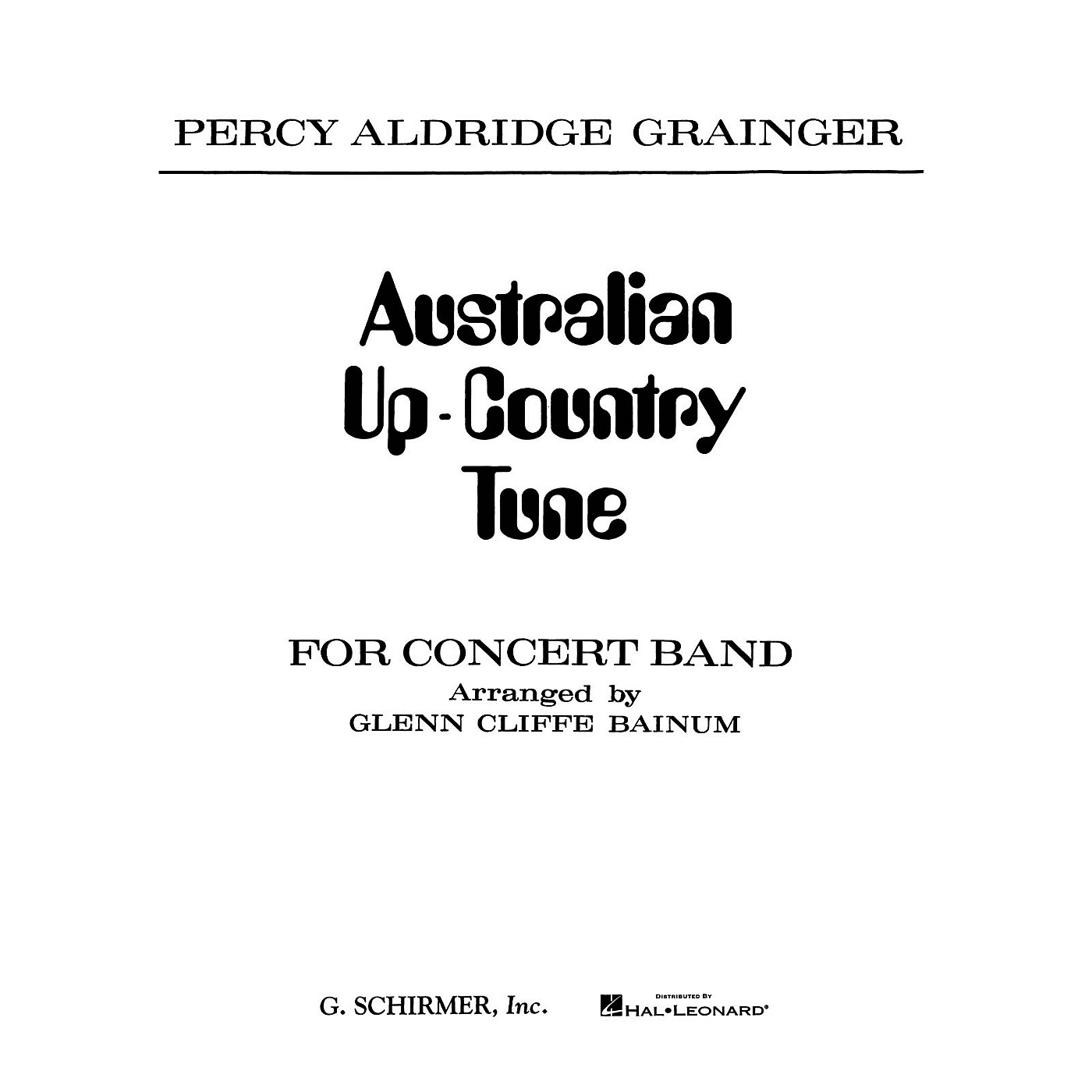 G. Schirmer Australian Up-Country Tune (Score and Parts) Concert Band Composed by Percy Grainger thumbnail