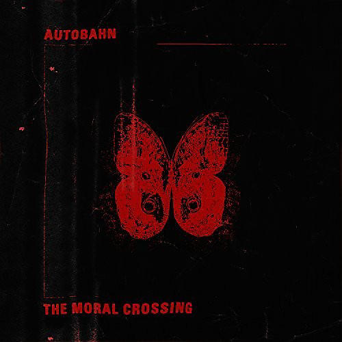 Alliance Autobahn - The Moral Crossing (Red Vinyl) thumbnail