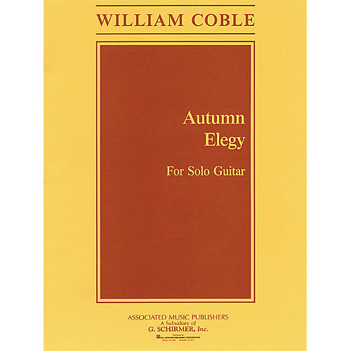 Associated Autumn Elegy (Guitar Solo) Guitar Solo Series Composed by William Coble thumbnail