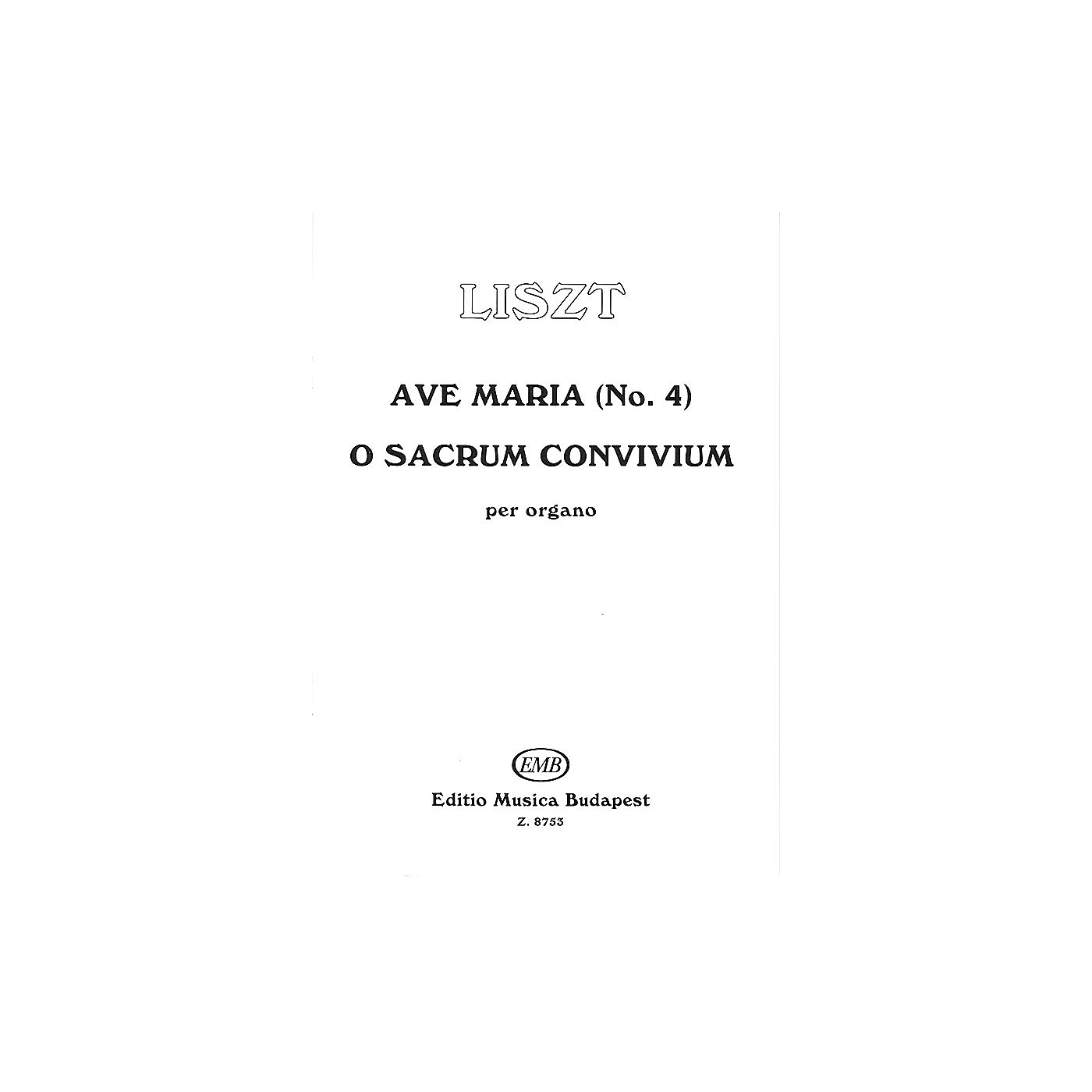 Editio Musica Budapest Ave Maria #4-o Sacrum Conv EMB Series by Franz Liszt thumbnail