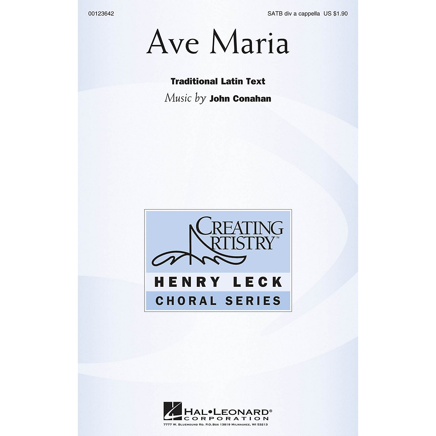 Hal Leonard Ave Maria (Henry Leck Choral Series) SATB DV A Cappella composed by John Conahan thumbnail