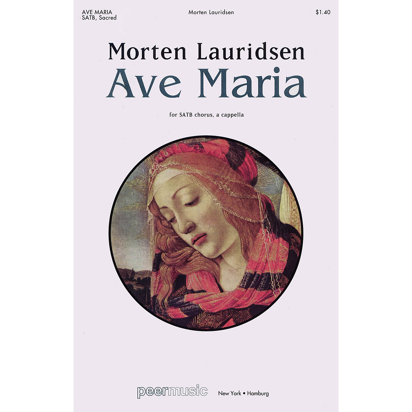 Peer Music Ave Maria SATB a cappella Composed by Morten Lauridsen thumbnail
