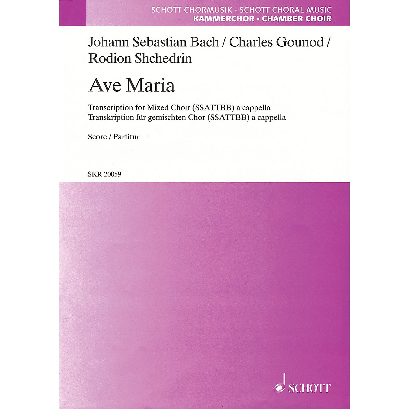 Schott Ave Maria SSATTBB A Cappella Composed by Johann Sebastian Bach Arranged by Rodion Shchedrin thumbnail