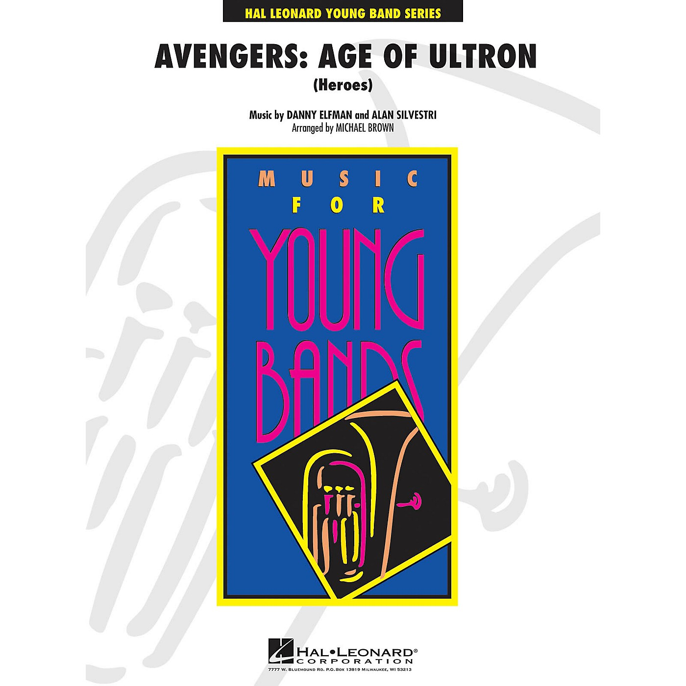 Hal Leonard Avengers: Age of Ultron (Heroes) - Young Concert Band Series Level 3 arranged by Michael Brown thumbnail