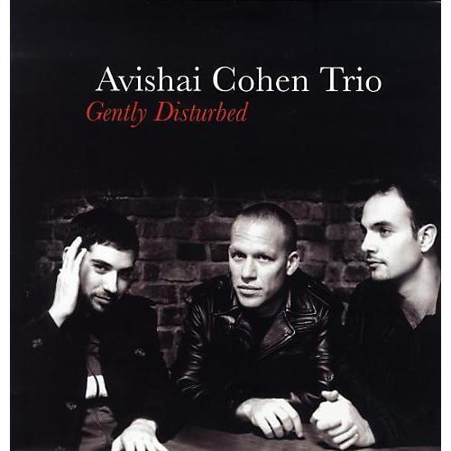Alliance Avishai Cohen - Gently Disturbed thumbnail