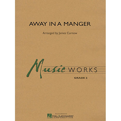 Hal Leonard Away in a Manger Concert Band Level 2 Arranged by James Curnow thumbnail