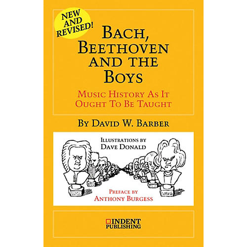 Alfred Bach, Beethoven and the Boys:  Music History as It Ought to Be Taught Book thumbnail