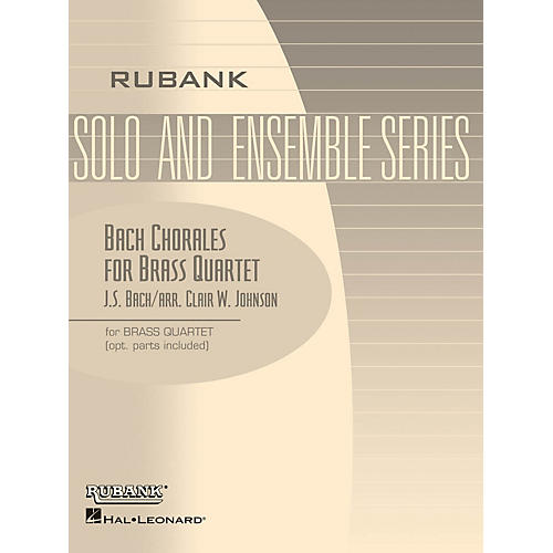 Rubank Publications Bach Chorales for Brass Quartet (Grade 2) Rubank Solo/Ensemble Sheet Series Book thumbnail