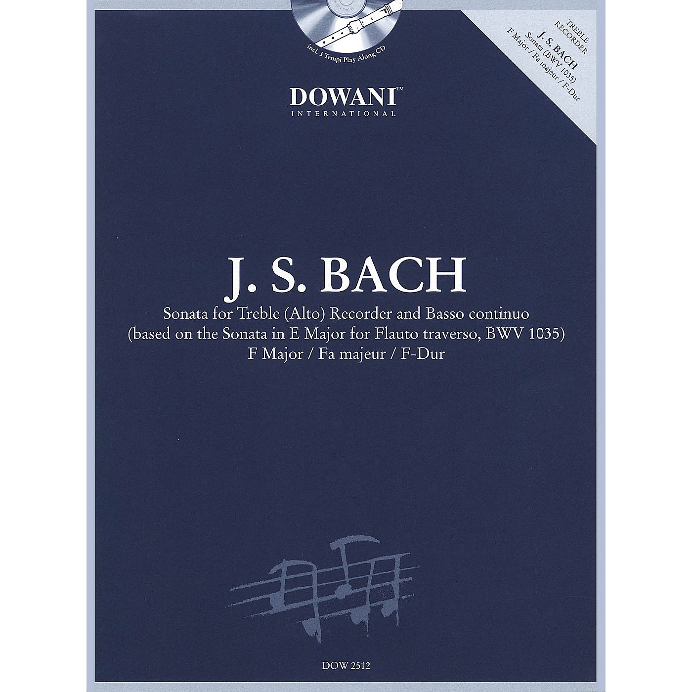 Dowani Editions Bach: Sonata for Treble (Alto) Recorder and Basso Continuo in F Major Dowani Book/CD Softcover with CD thumbnail