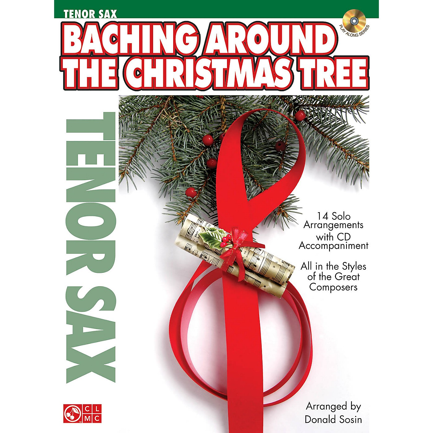 Cherry Lane Baching Around the Christmas Tree Instrumental Play-Along Series Book with CD thumbnail