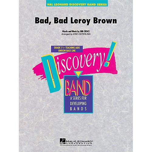 Hal Leonard Bad, Bad Leroy Brown Concert Band Level 1.5 Arranged by Eric Osterling thumbnail