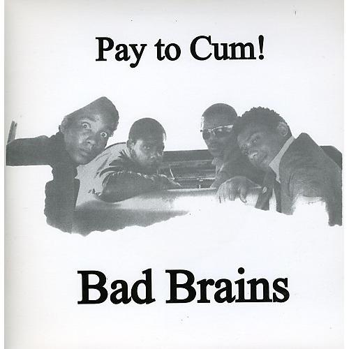 Alliance Bad Brains - Pay to Cum thumbnail