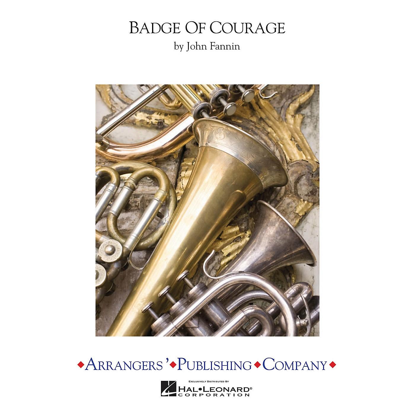 Arrangers Badge of Courage Concert Band Arranged by John Fannin thumbnail