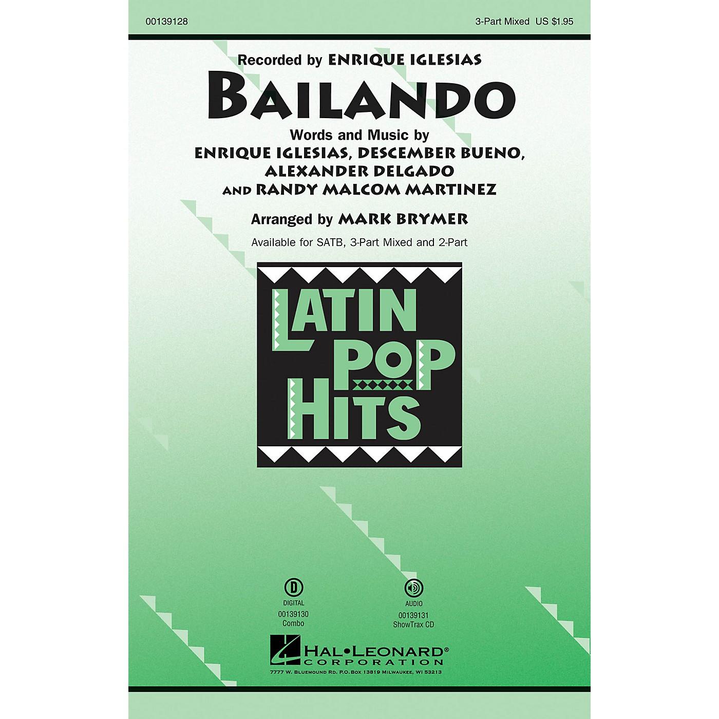 Hal Leonard Bailando 3 Part by Enrique Iglesias arranged by Mark Brymer thumbnail