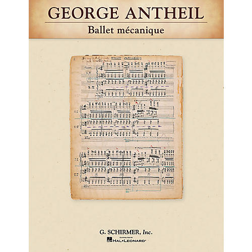 G. Schirmer Ballet mécanique Study Score Series Composed by George Antheil thumbnail