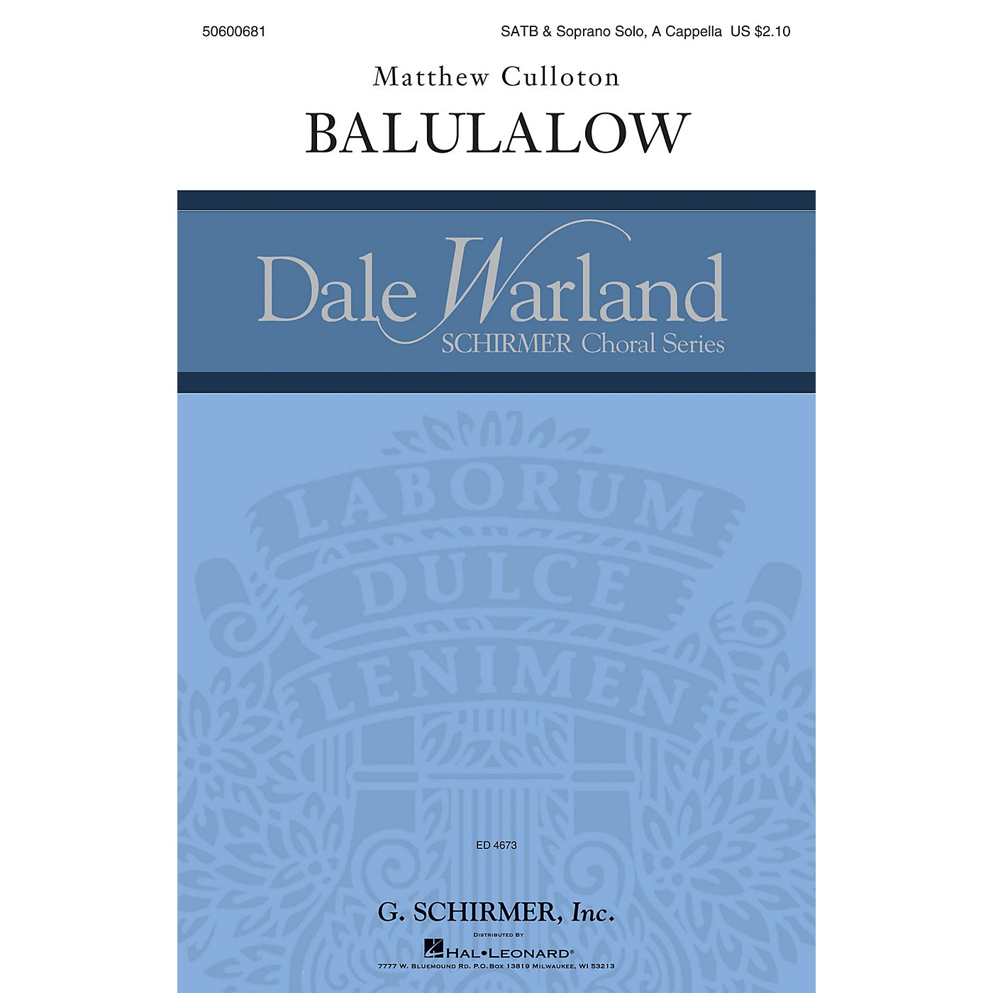 G. Schirmer Balulalow (Dale Warland Choral Series) SATB DIVISI composed by Matthew Culloton thumbnail