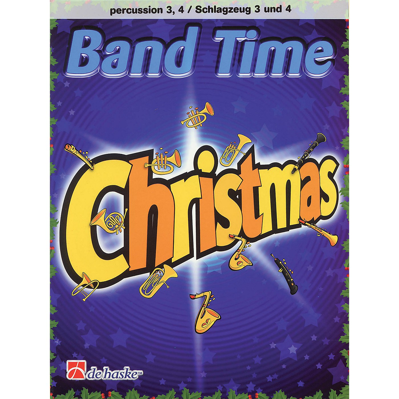 De Haske Music Band Time Christmas (Percussion 3, 4) De Haske Play-Along Book Series Softcover by Robert van Beringen thumbnail