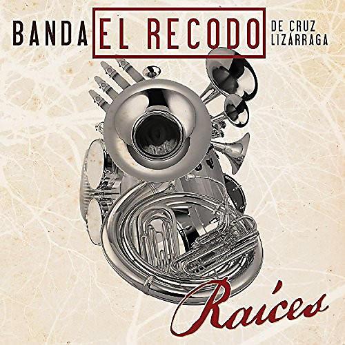 Alliance Banda El Recodo De Cruz Lizarraga - Raices thumbnail