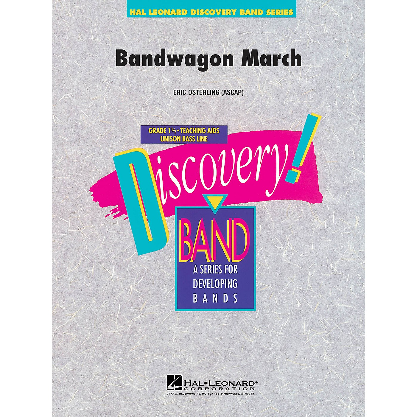 Hal Leonard Bandwagon March Concert Band Level 1 1/2 Composed by Eric Osterling thumbnail