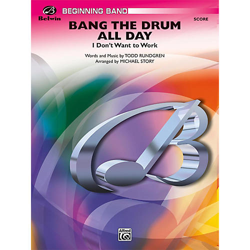 Alfred Bang the Drum All Day (I Don't Want to Work) Grade 1 (Very Easy) thumbnail