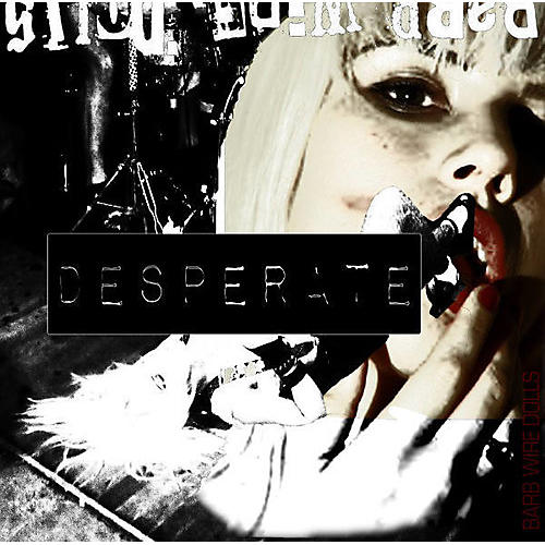 Alliance Barb Wire Dolls - Desperate thumbnail
